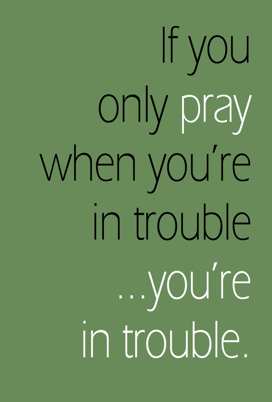 Prayer Quote Moderntencommandmentsprayerquotes  The Colley House
